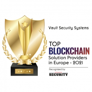 ivault Top 10 Blockchain Solution Providers in Europe 2021 – recognized by Enterprise Security.