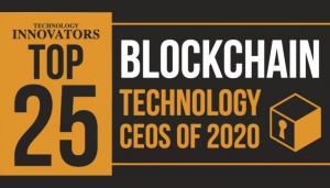 Arman Sarhaddar, inventor of ivault, in the Top 15 Blockchain Technology CEOs of 2020 – recognized by Technology Innovators.